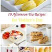 10 Afternoon Tea Recipes for Mother's Day 1