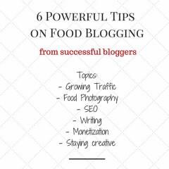 6 Amazing Tipson Food Blogging- Growing