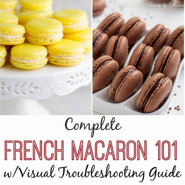 French Macaron 101 w/Visual Troubleshooting Guide