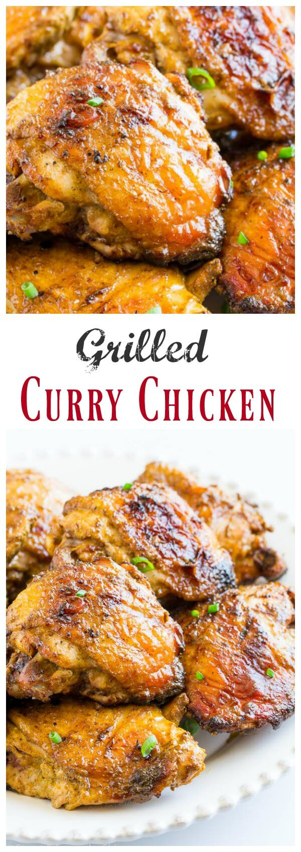 These grilled curry chicken thighs are juicy and flavorful. And it requires minimal hands-on time and only 4 ingredients!
